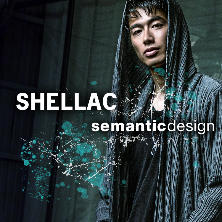 2018 Winter semanticdesign×SHELLAC