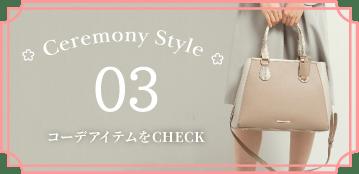 Ceremony Style 03